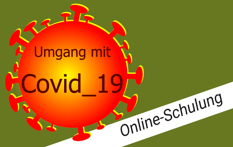Online-Schulung Umgang mit Covid 19